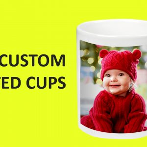 Custom printed Cups with your photo or any design