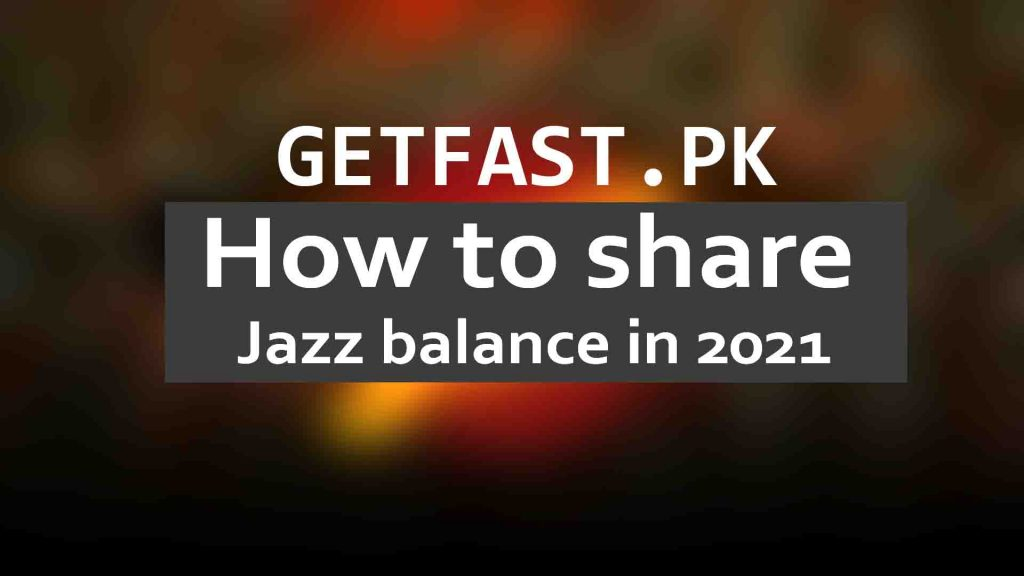 how to share jazz balance in 2021