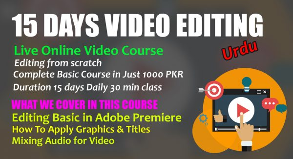 15 Days Basic Video Editing course