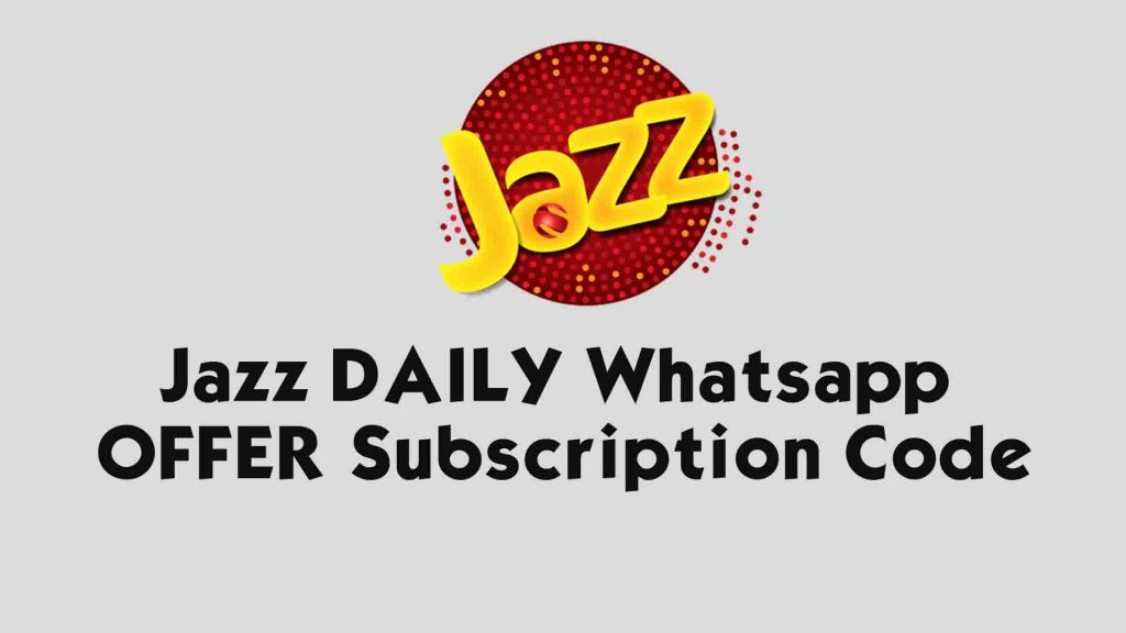Jazz DAILY Whatsapp OFFER Subscription Code