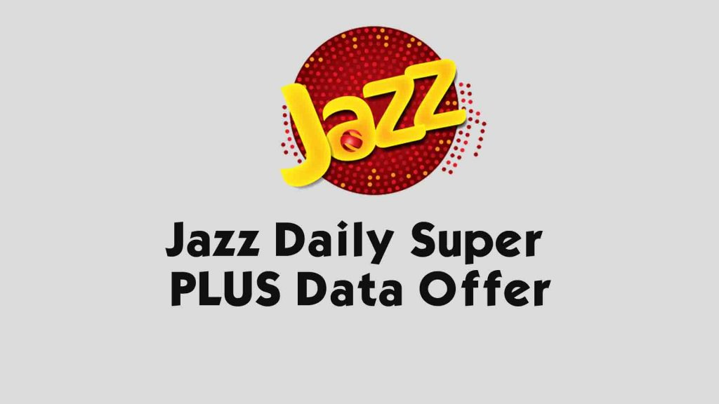 Jazz Daily Super PLUS Data Offer