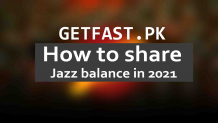 how to share jazz balance in 2021 latest codes